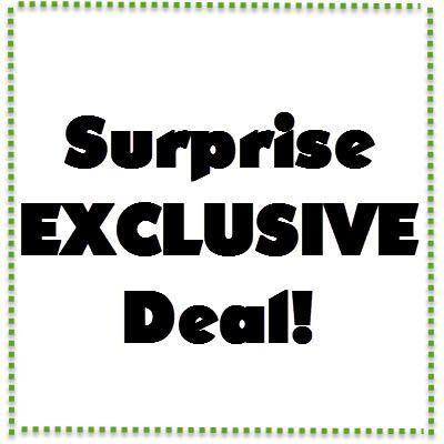 Surprise EXCLUSIVE Deal